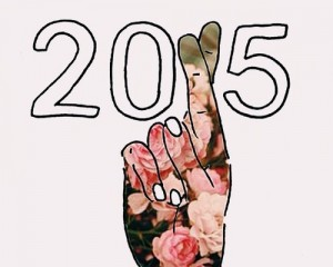 2015 will be your year, woohoo!